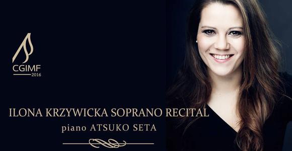 Ilona Krzywicka Soprano Recital